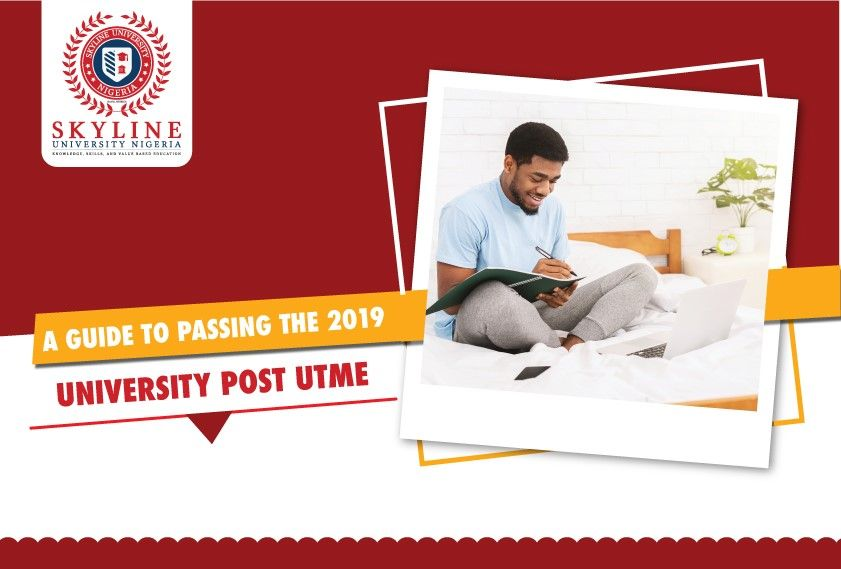 A Guide to Passing the 2019 University Post UTME