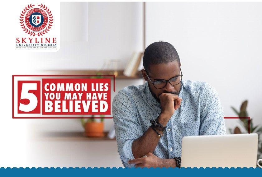 5 common lies you may have believed