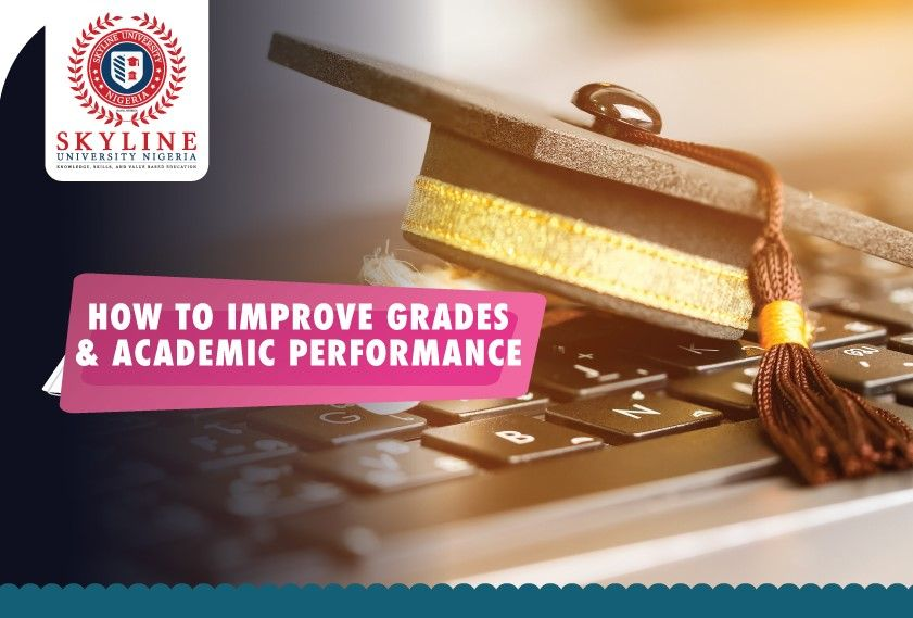 How to Improve Your Grades & Academic Performance