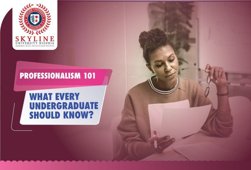 Student Professionalism 101 – What Every Undergraduate Should Know